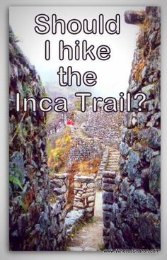 My experiences hiking the inca trail http://www.wheressharon.com/south-america-and-europe/should-i-hike-inca-trail-macchu-picchu/ #macchupicchu #incatrail #peru #travel