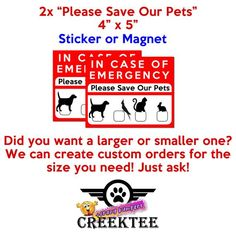 2x In Case Of Emergency Please Save Our Pets Vinyl Or Magnet 4 Inch By 5 Inch Wide In Case Of Emergency Magnetic Bumper Stickers Vinyl Magnets