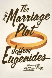 The Marriage Plot - Difficult to read; did not particularly enjoy