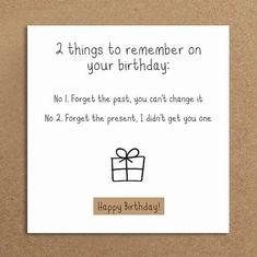 Handmade Funny Birthday Card Forget By LeannejeanGraphics . - Handmade Funny Birthday Card Forget By LeannejeanGraphics Handmade Funny Birth - Birthday Card Sayings, Birthday Cards For Friends, Funny Birthday Gifts, Bday Cards, Humor Birthday, Diy Birthday, Funny Gifts, Funny Birthday Greetings, Male Birthday