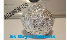 Save money on dryer sheets and try using aluminum foil instead!
