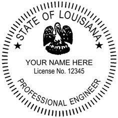 Louisiana Engineer Seal This Is The Standard Example Of