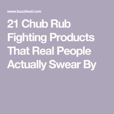 21 Chub Rub Fighting Products That Real People Actually Swear By