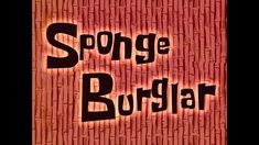 SpongeBob Music: SpongeBurglar