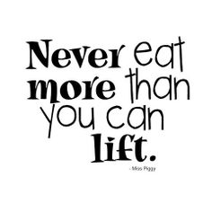 food quotes miss piggy - Google Search