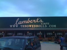 Lamberts... Home of the Throwed Rolls!! - Gulf Shores Alabama!
