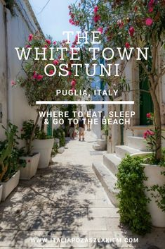 White Town Ostuni, Puglia, Italy. Where to eat, sleep and go to the beach. #puglia #apulia #ostuni #italy