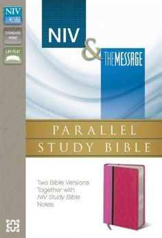 NIV & The Message, Parallel Study Bible, Pink