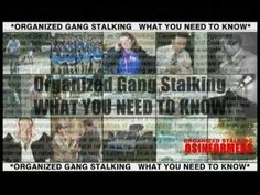 """Organized Gang Stalking WHAT YOU NEED TO KNOW~PINNER: Adverts for Stalkers read, """"... Need to Control our Environment."""" NAZI-style public Signs read, """"If you see something, say something""""  Target Innocents. MY STORY: Poison Gas in AC Vent; Speech Suppression App on Terrorist Stalkers phone & computer; Cop Toys; V2K; DEW brings TI to knees in injurious deadweight falls; +More. Stalker giveaway: Young Stupid Men[usually] own NEW Cars/Phones/Clothes/Computers. Targeting& Stalking often kills…"""