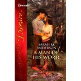 A Man of His Word (Harlequin Desire) (Mass Market Paperback)By Sarah M. Anderson