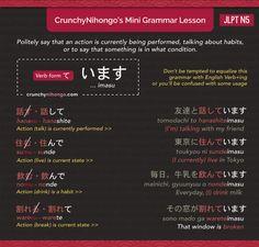 Crunchy Nihongo! - Mini Japanese Grammar: -imasu