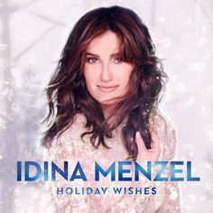 """Review of Idina Menzel's new Christmas album """"Holiday Wishes""""."""