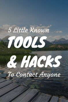 Some great tools and hacks that have helped me contact anyone online http://thebecomer.com/hacks-tools-to-contact-anyone/