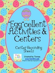 Egg-citing Centers and Activities FREEBIE