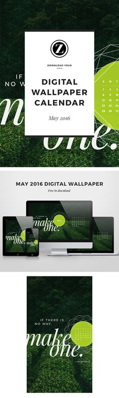 If there is no way, make one.  |  Digital wallpaper download from Zoe Organics: May 2016  |  Freebie