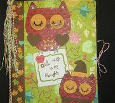 This altered composition book was created for my sweet friend who loves Owls.  I was able to create a few adorable owls using the Cricut Create a Critter cartridge.