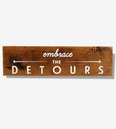 Printed on reclaimed wood, this handmade sign is a helpful reminder. The wood sign includes a hanger, to add it amongst your favorite art pieces or hang on a bedroom or office door.