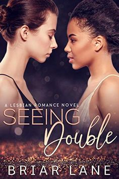 Seeing Double: A Lesbian Romance Novel - Best Lesbian Romance Novels to Read. First Time Lesbian Stories & Literature Romance Movies, Romance Books, Novels To Read, Books To Read, Contemporary Romance Novels, Beautiful Love Stories, Dc Movies, Fiction, Literature Books