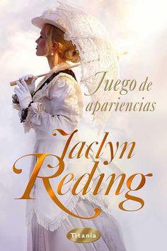 """SERIE """"HIGHLANDERS HEROES"""" #1 - Juego de apariencias // Jaclyn Reding // Titania romántica histórica (Ediciones Urano)"""