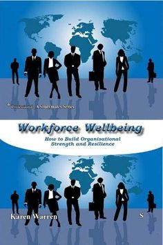 Workforce Wellbeing: How to Build Organisational  Strength and Resilience (Studymates Professional) by Karen Warren Great Books, New Books, Difficult Conversations, Resource Management, Amazon Price, Friends Show, End Of Summer, Human Resources, Free Reading
