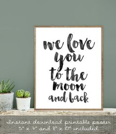 nursery wall art printable art love you to the moon and back