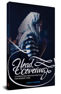 """For 1900 years, most Christians held to a Scriptural practice that has been almost entirely forgotten today. During church, men would remove their hats and women would cover their heads. In """"Head Covering: A Forgotten Christian Practice for Modern Times"""", we'll explore what this symbol means and why we should continue to practice it today."""
