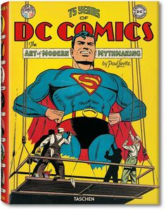 75 Years of DC Comics. Livres TASCHEN (XL-Format)