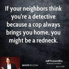Jeff Foxworthy Quotes | redneck jokes and funny stuff