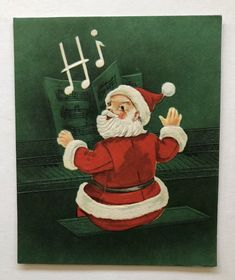 Vintage Christmas Greeting Card Santa Claus Piano Music Book Sing Hi Whistle