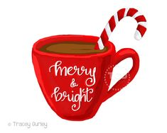 Merry and Bright hot cocoa clipart, coffee cup clipart, calligraphy mug, Christmas clipart, instant Coffee Cup Clipart, Christmas Clipart, Christmas Doodles, Christmas Graphics, Christmas Quotes, Christmas Greetings, Candy Cane Coloring Page, Alone Art, Just Like Candy
