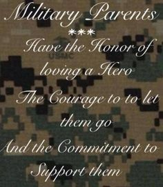 Military Parents Army National Guard, Army Strong Quotes, Army Mom Quotes, Proud Parent Quotes, Marine Mom Quotes, Marine Corps Quotes, Military Family Quotes, Us Marines, Military Life
