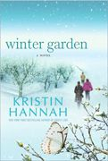 Winter Garden - A fabulous hit by Kristen Hannah, of the Holocaust Survivor genre.  I learned a lot about the Russian struggles during WWII.