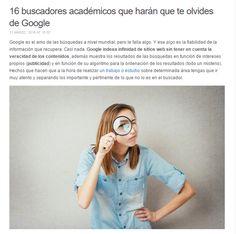 16 buscadores académicos que harán que te olvides de Google / @julianmarquina | #readyforreference