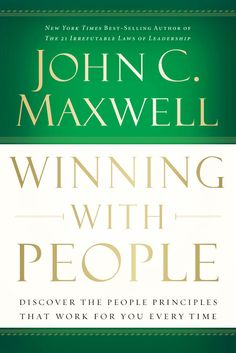 Winning With People by Dr. John C. Maxwell