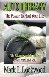 Auto Therapy - The Power to Heal Your Life