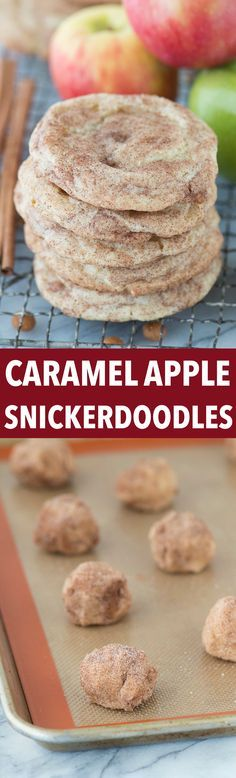 Caramel apple snickerdoodles - a fall twist on snickerdoodle cookies! These actually taste like caramel apple and remind me of those green caramel apple suckers