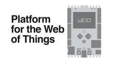 WeIO - Platform for Web of Things on Vimeo