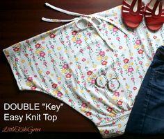 "Tutorial Tuesdays: Double ""Key"" Quick Knit Top - Little Kids Grow"