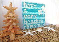 Nautical  Christmas Beach Sign Have a Very Beachy Christmas via Etsy