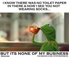 None of my business tho.......ha ha ha