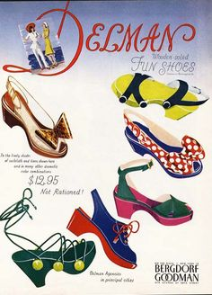 You can pick one pair, which one would you choose? Delman wooden soles fun shoes ad from 1944 1940s Shoes, Retro Shoes, Vintage Shoes, Vintage Accessories, Vintage Outfits, Mode Vintage, Vintage Ads, Vintage Style, Vintage Glamour