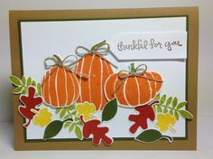 Klompen Stampers (Stampin' Up! Demonstrator Jackie Bolhuis): Pumpkins & Leaves......Now That's Fall