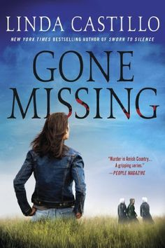 Gone Missing #4- A Thriller (Kate Burkholder) by Linda Castillo,