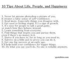 10 Tips About Life, People, and Happiness.