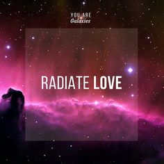 Radiate Love ⊰❁⊱
