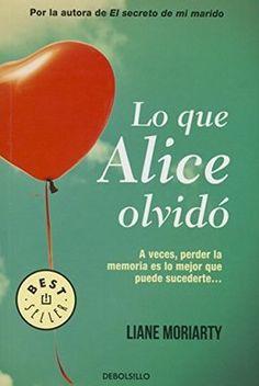 "#Libros ""Lo que Alice olvidó"" de Liane Moriarty"