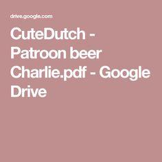 CuteDutch - Patroon beer Charlie.pdf - Google Drive