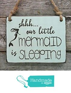 Shhh...Our Little Mermaid is Sleeping - Small Hanging Sign - Baby Sleeping Sign - Baby Shower Gift from Edison Wood http://www.amazon.com/dp/B01CTIOJC0/ref=hnd_sw_r_pi_dp_L4N-wb16GZTWH #handmadeatamazon