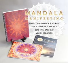 100 Mandalas Adult Coloring Book & Journal, The Mandala Calendar and Planner, the Wall Calendar and the visionary Mandala Manifesting course add up to a more vigorous and practical application of mind over matter, desire for future possibility is all you need to begin.