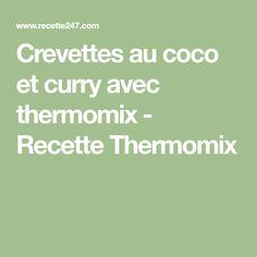 Crevettes au coco et curry avec thermomix - Recette Thermomix